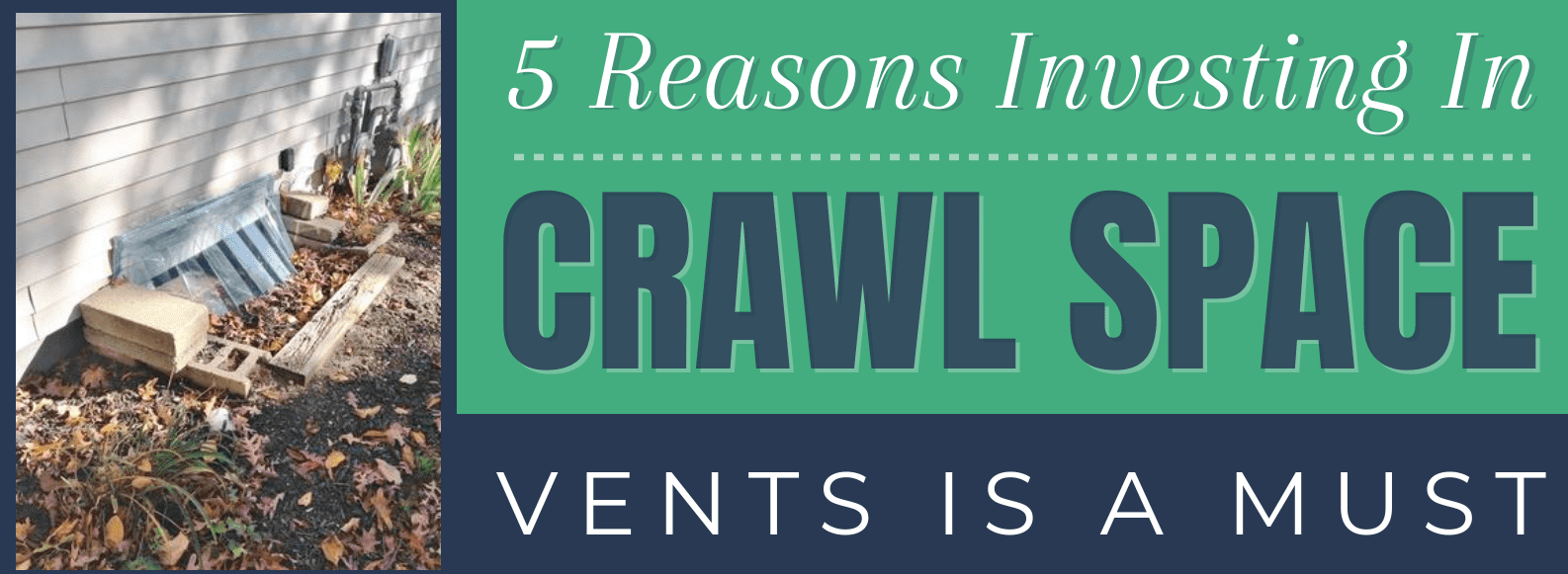 5 Reasons Investing In Crawl Space Vents Is A Must